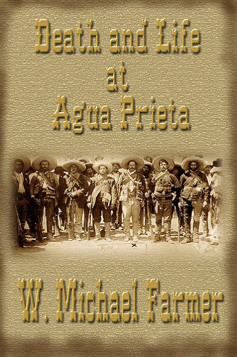Death and Life at Agua Prieta Book Cover