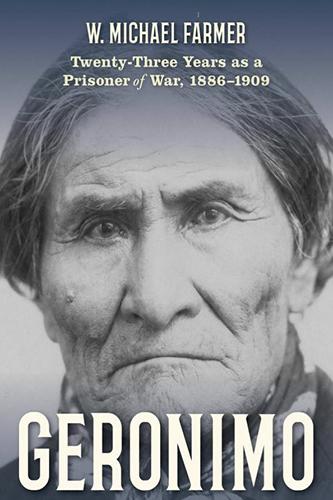 Geronimo Twenty Three Years As A Prisoner Of War Book Cover