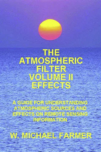 The Atmospheric Filter - Volume 2 – Effects - W Michael Farmer